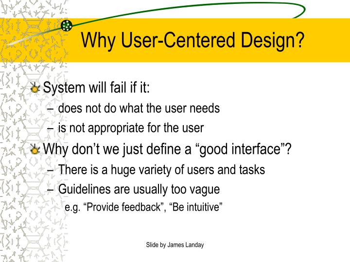 Why User-Centered Design?