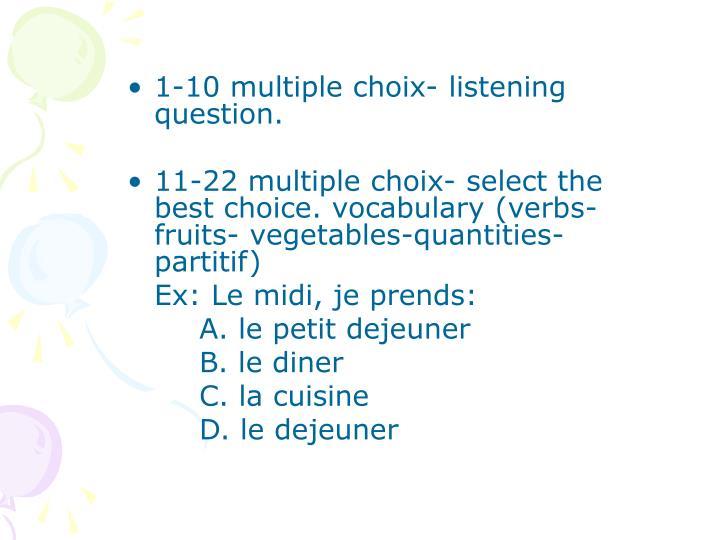 1-10 multiple choix- listening question.