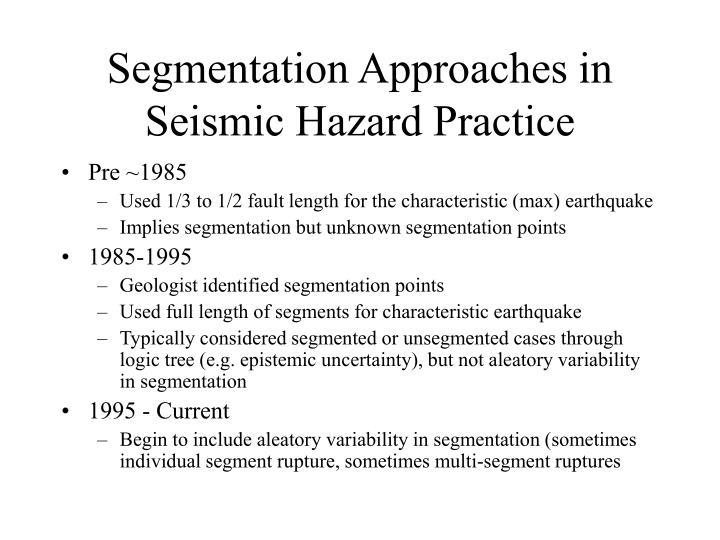 Segmentation approaches in seismic hazard practice
