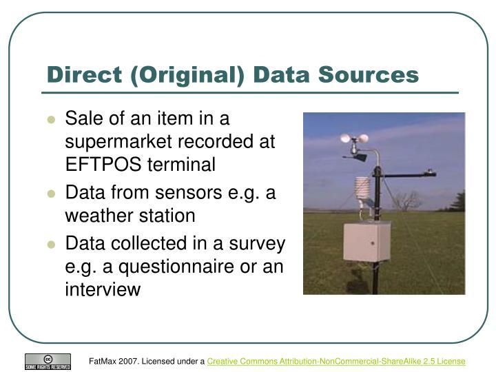 Direct (Original) Data Sources