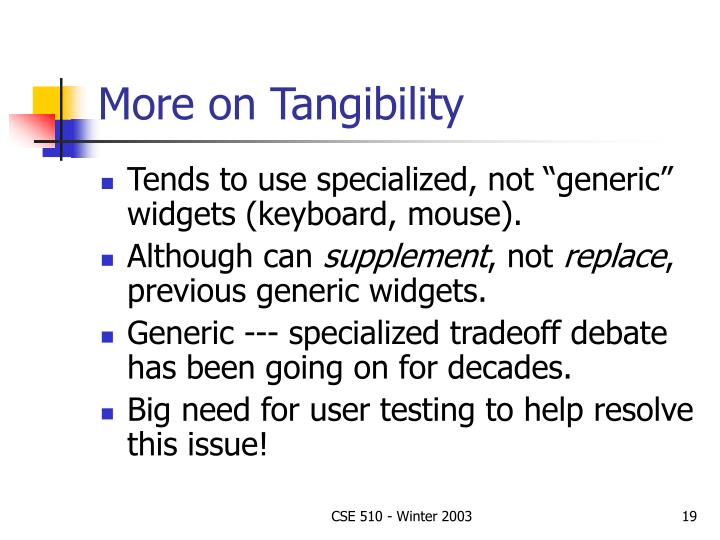 More on Tangibility