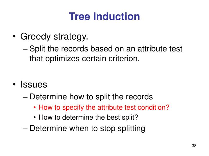 Tree Induction