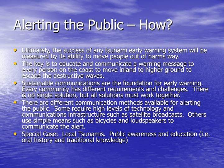 Alerting the Public – How?