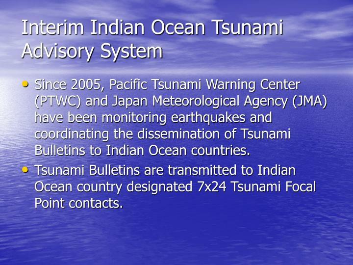 Interim Indian Ocean Tsunami Advisory System