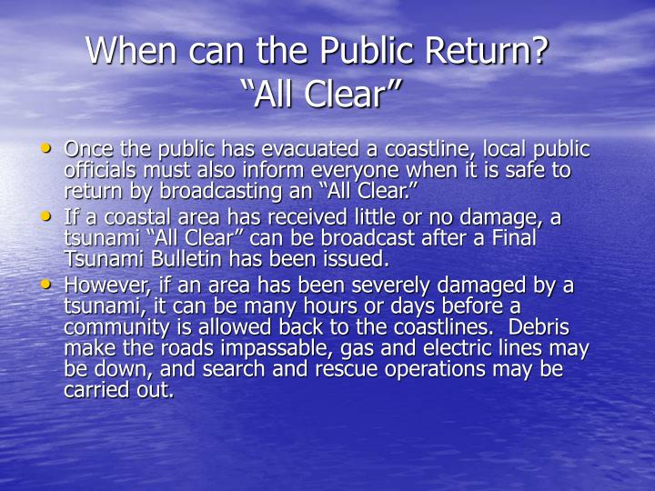 """When can the Public Return?                       """"All Clear"""""""