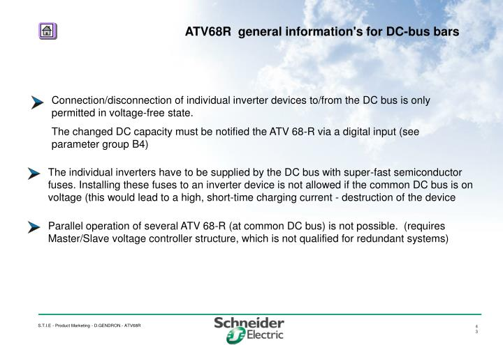Connection/disconnection of individual inverter devices to/from the DC bus is only permitted in voltage-free state.