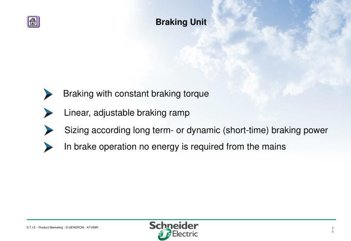 Braking with constant braking torque