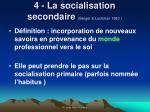 4 la socialisation secondaire berger luckman 1980