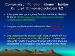 comparaison fonctionnalisme habitus culturel ethnom thodologie 1 2