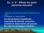 ex n 5 effets du style parental ducatif