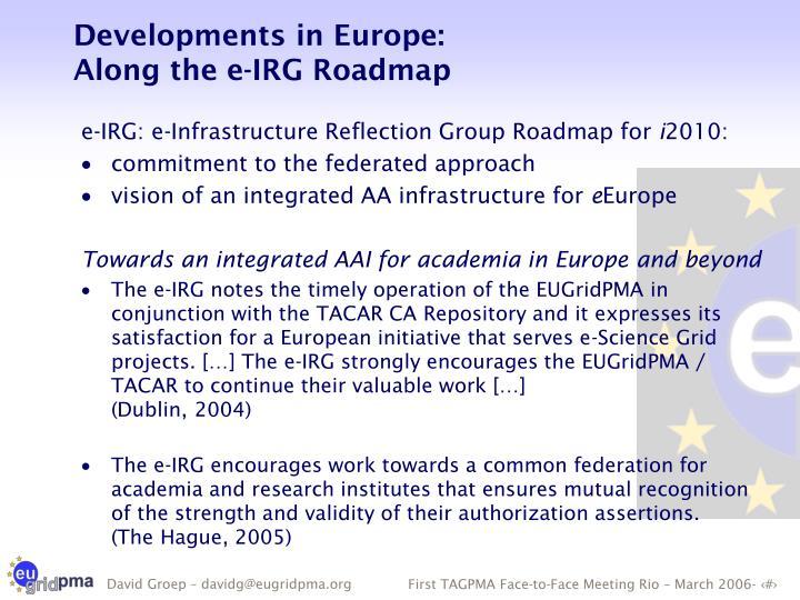 Developments in Europe: