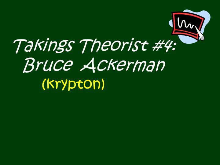 Takings Theorist #4: