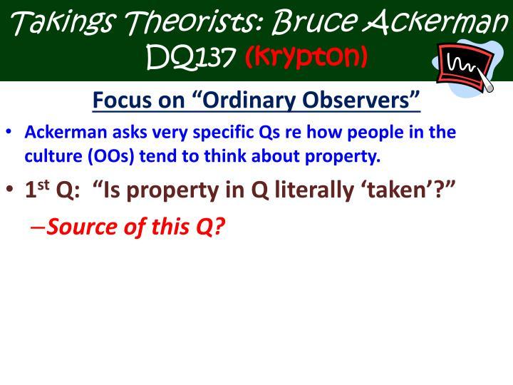Takings Theorists: Bruce Ackerman