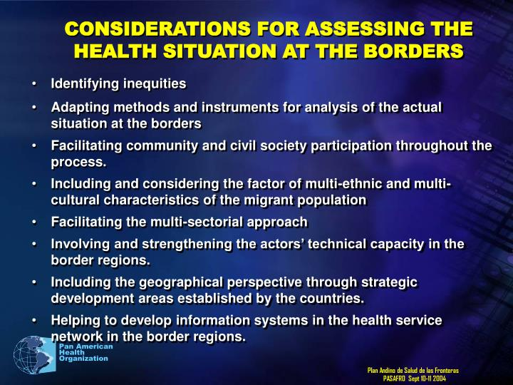 CONSIDERATIONS FOR ASSESSING THE HEALTH SITUATION AT THE BORDERS