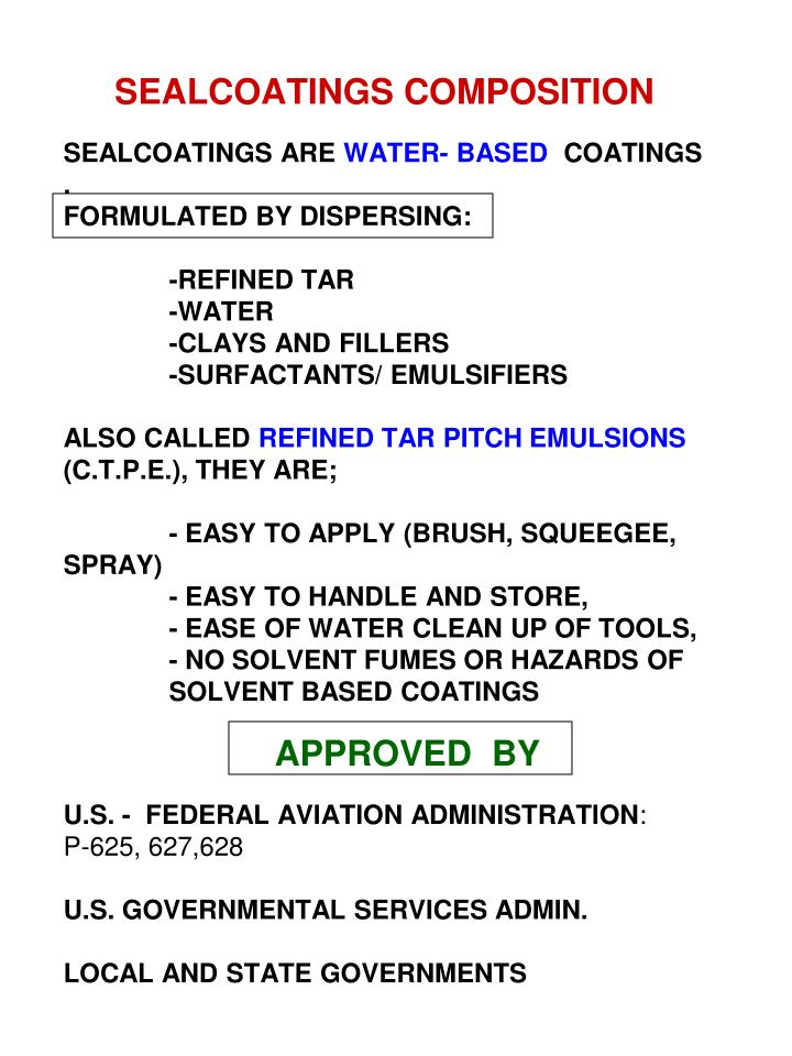SEALCOATINGS COMPOSITION