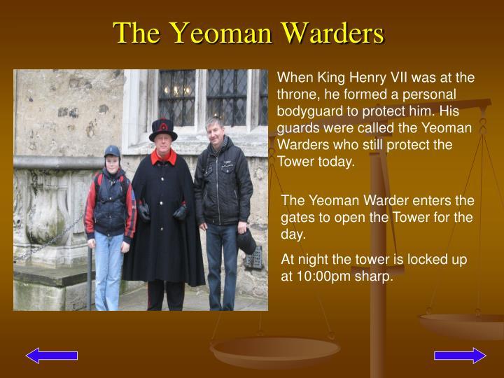 The Yeoman Warders