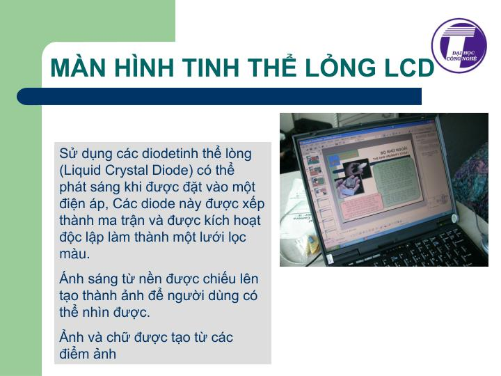 MÀN HÌNH TINH THỂ LỎNG LCD