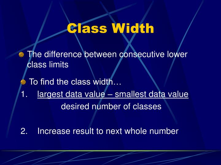 The difference between consecutive lower class limits