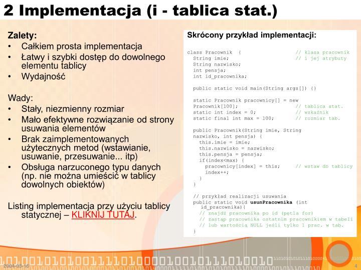 2 Implementacja (i - tablica stat.)