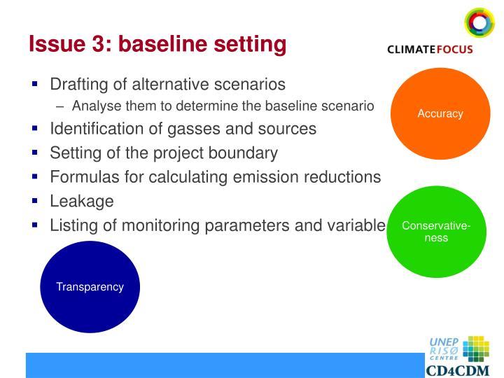 Issue 3: baseline setting