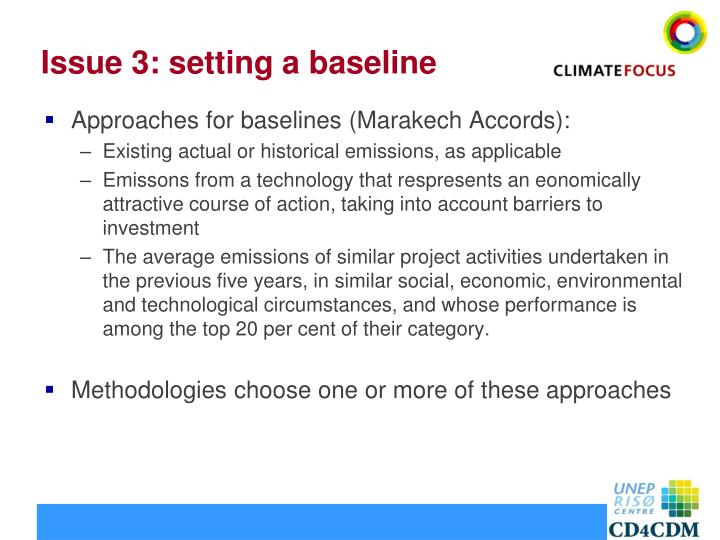 Issue 3: setting a baseline