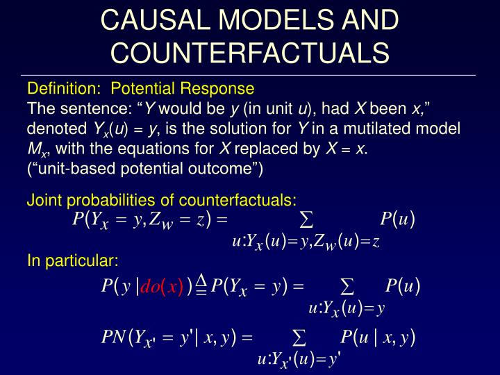 CAUSAL MODELS AND COUNTERFACTUALS