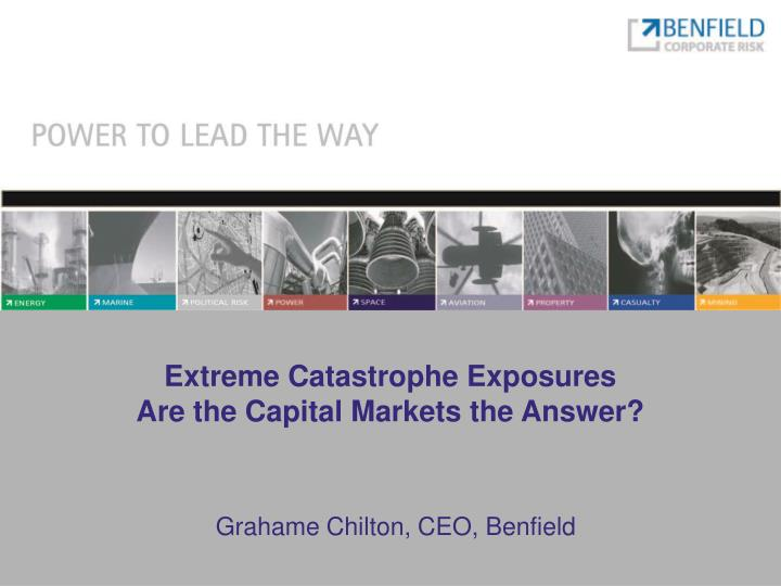 Extreme catastrophe exposures are the capital markets the answer