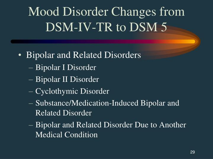 mood disorder There are a lot of mood disorders that people with mental health issues suffer from common symptoms of those that have a mood disorder are, feeling sad a lot, not feeling like carrying on with parts of their life that are usually considered as important, experiencing mood swings like being extremely happy and then all of a sudden.