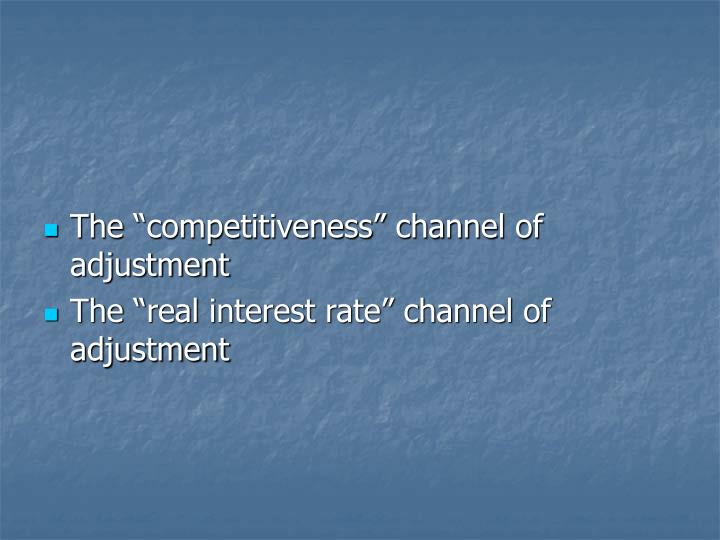 """The """"competitiveness"""" channel of adjustment"""