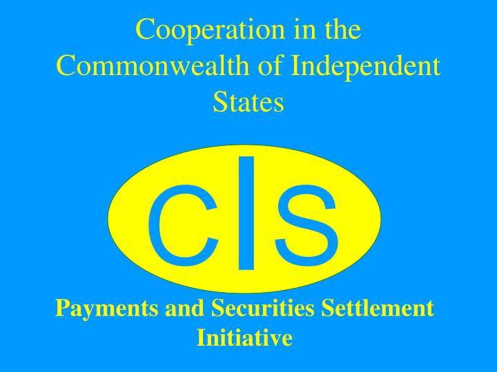 cooperation in the commonwealth of independent states n.