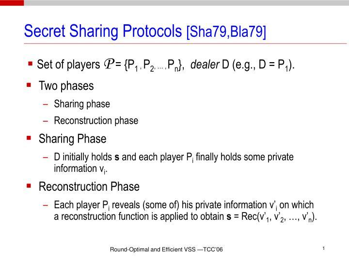 Secret sharing protocols sha79 bla79