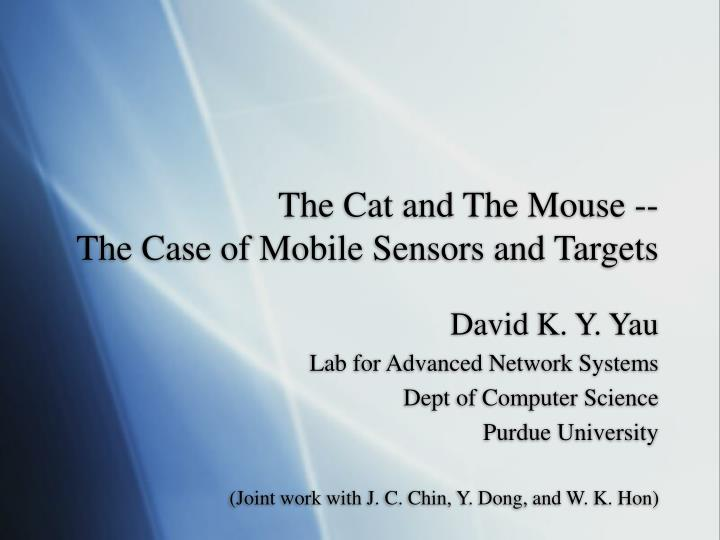 The cat and the mouse the case of mobile sensors and targets
