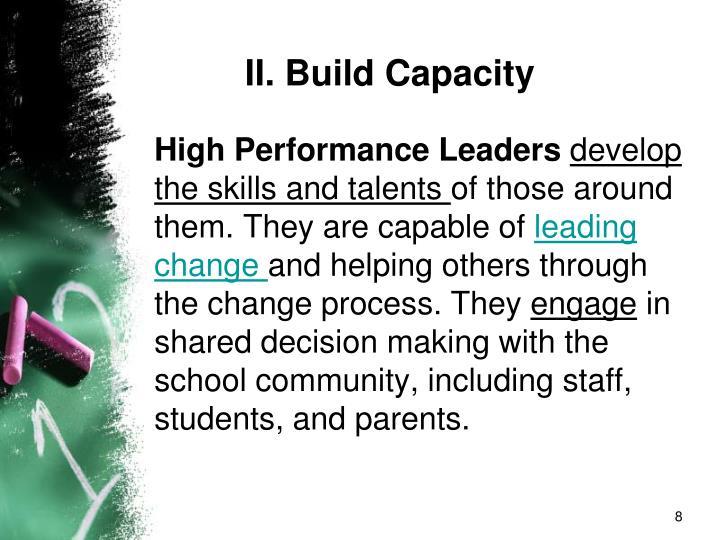 II. Build Capacity