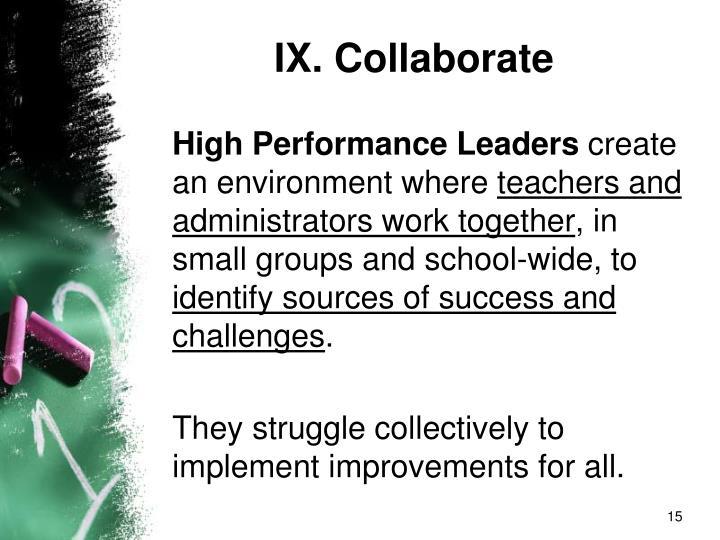 IX. Collaborate