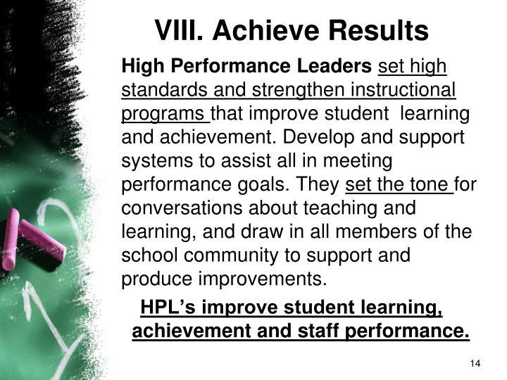 VIII. Achieve Results