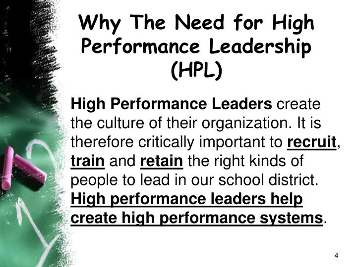 Why The Need for High Performance Leadership (HPL)