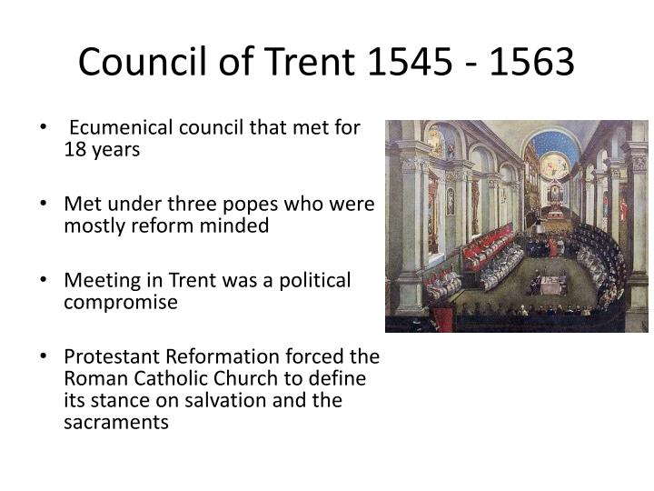 Council of Trent 1545 - 1563