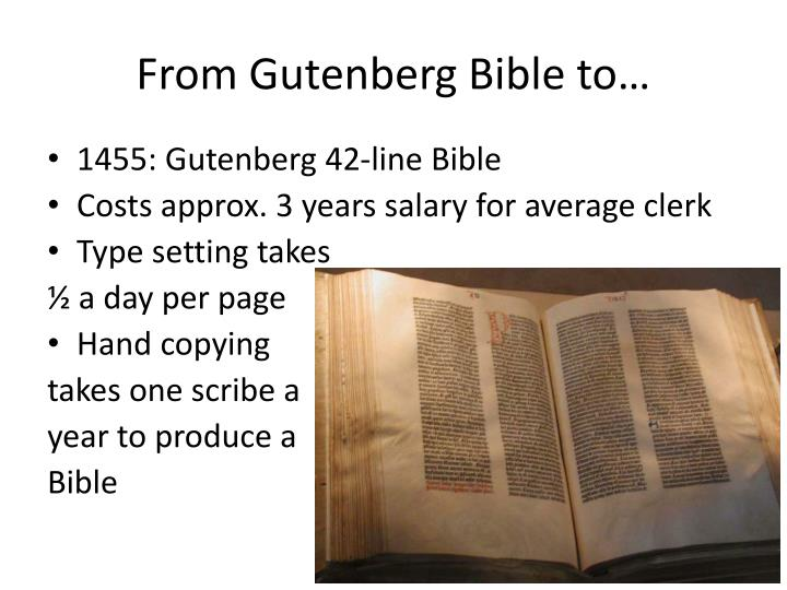 From Gutenberg Bible to…