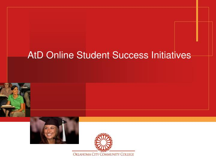 atd online student success initiatives n.