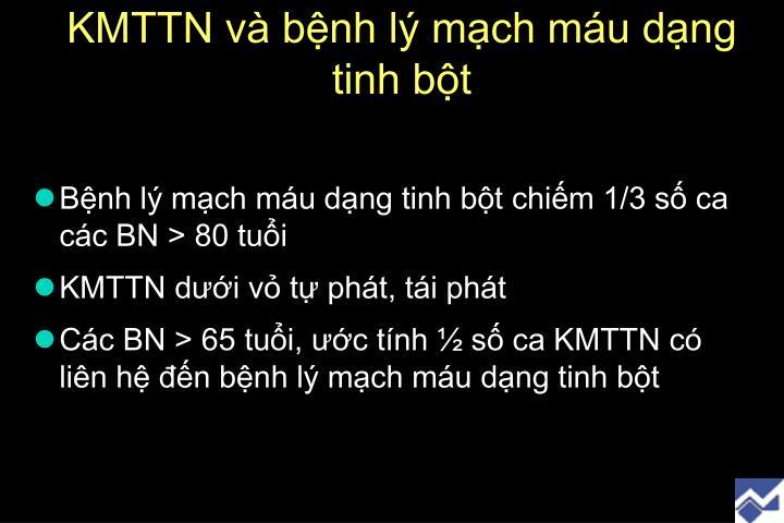 KMTTN và bệnh lý mạch máu dạng tinh bột