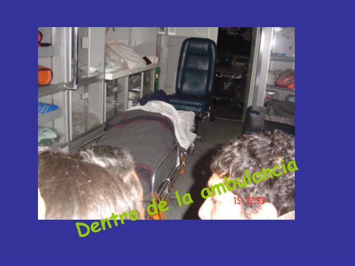 Dentro de la ambulancia