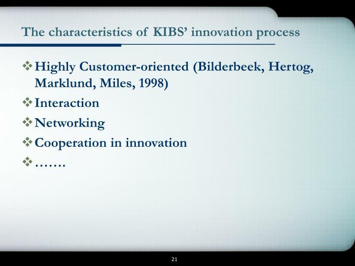 The characteristics of KIBS' innovation process