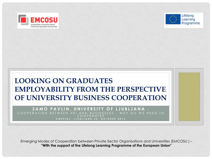looking on graduates employability from the perspective of university business cooperation