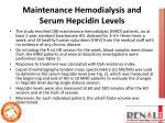 maintenance hemodialysis and serum hepcidin levels