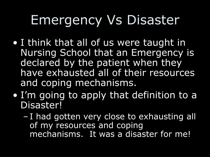 Emergency Vs Disaster