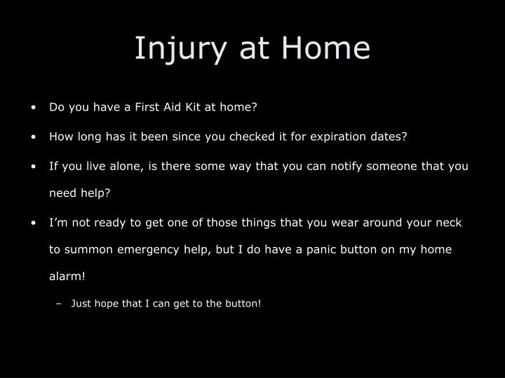 Injury at Home
