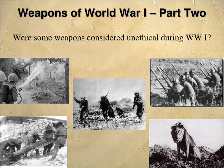 Weapons of world war i part two