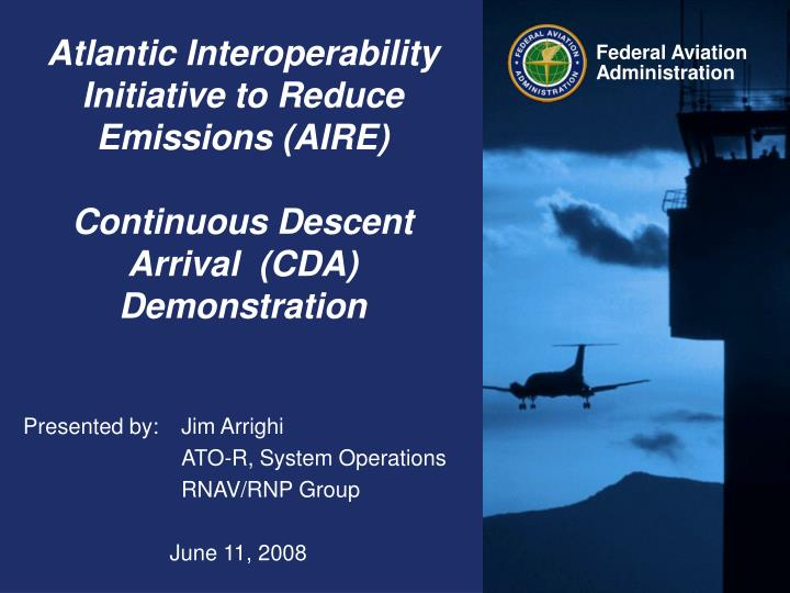 Atlantic Interoperability Initiative to Reduce Emissions (AIRE)