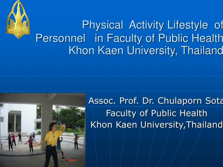 physical activity lifestyle of personnel in faculty of public health khon kaen university thailand
