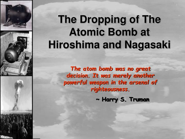 in what ways was the dropping of the atomic bomb significant essay Put on by president truman to drop the bomb was significant of dropping an atomic bomb on japan essay about was dropping an atomic bomb on.